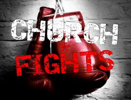 Church Fights