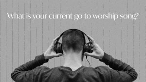 Fav worship song